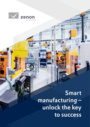 Smart manufacturing - unlock the key to success